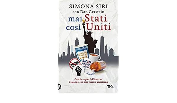 Libro: Mai Stati così Uniti. Cosa ho capito dell'America litigando con mio marito americano